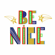 Be Nice - Vector Hand Drawn Le...
