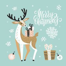 Cute Christmas Greeting Card, Invitation With Reindeer And Gift Boxes. Hand Drawn Design With Brush Lettering. Vector Illustration Background.