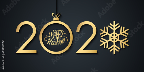 2020 Happy New Year celebrate banner with handwritten new year holiday greetings, gold christmas ball and snowflake. Vector illustration.