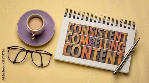 Obraz consistent, compelling content concept - fototapety do salonu
