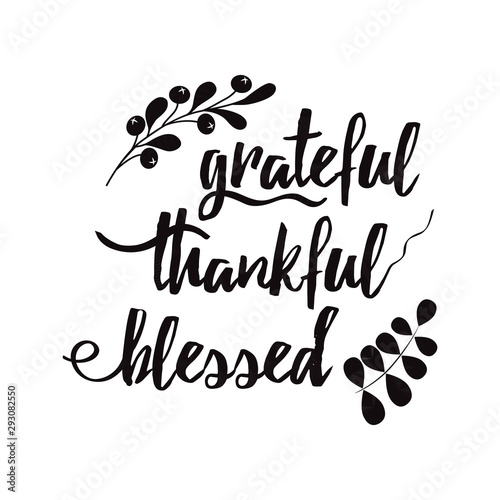 Photo Grateful thankful blessed decorative lettering phrase decorated floral black aut