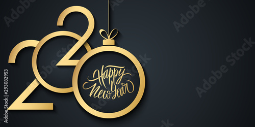 Fototapeta 2020 Happy New Year celebrate banner with 2020 numbers creative design, handwritten new year holiday greetings and gold christmas ball. Vector illustration. obraz