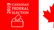 canvas print picture - Canadian Federal Election