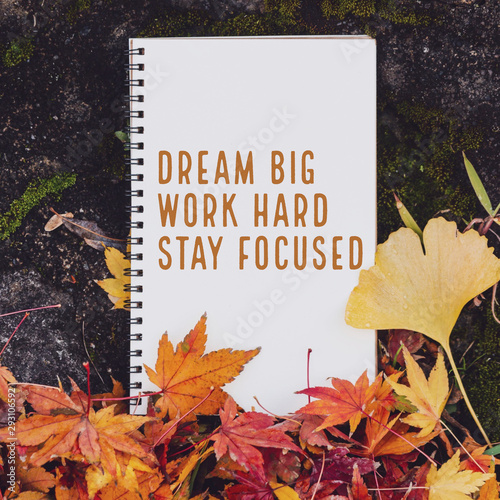 Foto auf AluDibond Positive Typography Inspirational and motivation quote notebook with maple leaf in autumn background with vintage filter.