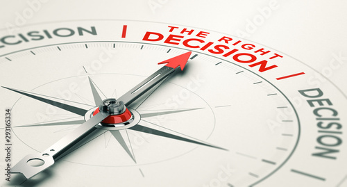 Business judgement. Making the right decision. Wallpaper Mural