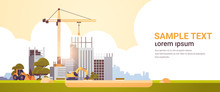 Modern Construction Site With Cranes Tractor And Bulldozer Unfinished Building Exterior Sunset Background Flat Horizontal Copy Space