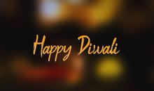 Happy Diwali Text During Diwal...