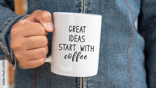 Inspirational quote on coffee mug - Great ideas start with coffee Tablou Canvas