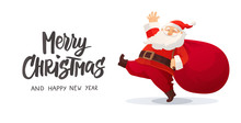 Funny Cartoon Santa Claus With Huge Red Bag With Presents. Merry Christmas Hand Drawn Text