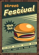 The Poster In Vintage Style, Retro Fast Food Banner, Emblem, Signboard. Vector Illustration Of Retro Street Food Festival. Illustration Grunge Texture.