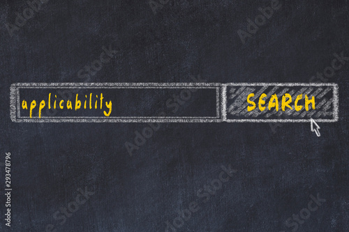 Photo Chalkboard drawing of search browser window and inscription applicability