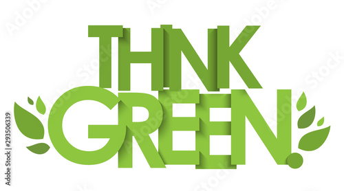 THINK GREEN green vector typography with leaves