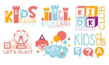Kids Land Playground Logo Set, Childrens Club Colorful Labels Vector Illustration