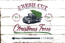 Vintage Christmas Fresh Cut Tree Sign With Shiplap Design