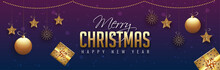 Merry Christmas And Happy New Year Website Header Or Banner Design Decorated With Hanigng Baubles, Stars And Gift Boxes.