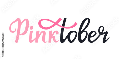 Foto auf AluDibond Positive Typography National Breast Cancer Awareness Month banner. Pinktober hand drawn lettering with ribbon