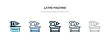 Lathe Machine Icon In Differen...