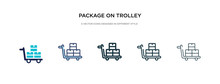 Package On Trolley Icon In Different Style Vector Illustration. Two Colored And Black Package On Trolley Vector Icons Designed In Filled, Outline, Line And Stroke Style Can Be Used For Web, Mobile,
