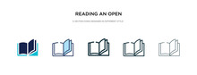 Reading An Open Book Icon In Different Style Vector Illustration. Two Colored And Black Reading An Open Book Vector Icons Designed In Filled, Outline, Line And Stroke Style Can Be Used For Web,