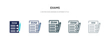 Exams Icon In Different Style Vector Illustration. Two Colored And Black Exams Vector Icons Designed In Filled, Outline, Line And Stroke Style Can Be Used For Web, Mobile, Ui