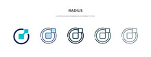 Radius Icon In Different Style Vector Illustration. Two Colored And Black Radius Vector Icons Designed In Filled, Outline, Line And Stroke Style Can Be Used For Web, Mobile, Ui