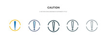 Caution Icon In Different Style Vector Illustration. Two Colored And Black Caution Vector Icons Designed In Filled, Outline, Line And Stroke Style Can Be Used For Web, Mobile, Ui