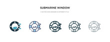 Submarine Window Icon In Different Style Vector Illustration. Two Colored And Black Submarine Window Vector Icons Designed In Filled, Outline, Line And Stroke Style Can Be Used For Web, Mobile, Ui
