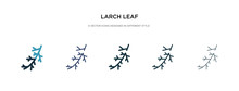 Larch Leaf Icon In Different S...