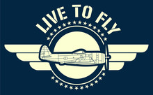 Live To Fly Art. Inspired In W...