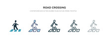 Road Crossing Icon In Different Style Vector Illustration. Two Colored And Black Road Crossing Vector Icons Designed In Filled, Outline, Line And Stroke Style Can Be Used For Web, Mobile, Ui