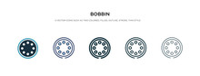 Bobbin Icon In Different Style Vector Illustration. Two Colored And Black Bobbin Vector Icons Designed In Filled, Outline, Line And Stroke Style Can Be Used For Web, Mobile, Ui