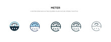 Meter Icon In Different Style Vector Illustration. Two Colored And Black Meter Vector Icons Designed In Filled, Outline, Line And Stroke Style Can Be Used For Web, Mobile, Ui