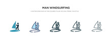 Man Windsurfing Icon In Different Style Vector Illustration. Two Colored And Black Man Windsurfing Vector Icons Designed In Filled, Outline, Line And Stroke Style Can Be Used For Web, Mobile, Ui
