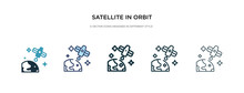 Satellite In Orbit Icon In Different Style Vector Illustration. Two Colored And Black Satellite In Orbit Vector Icons Designed Filled, Outline, Line And Stroke Style Can Be Used For Web, Mobile, Ui