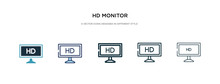 Hd Monitor Icon In Different Style Vector Illustration. Two Colored And Black Hd Monitor Vector Icons Designed In Filled, Outline, Line And Stroke Style Can Be Used For Web, Mobile, Ui