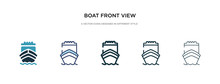 Boat Front View Icon In Differ...