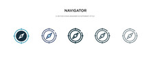 Navigator Icon In Different Style Vector Illustration. Two Colored And Black Navigator Vector Icons Designed In Filled, Outline, Line And Stroke Style Can Be Used For Web, Mobile, Ui
