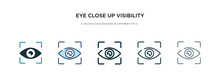 Eye Close Up Visibility Button Icon In Different Style Vector Illustration. Two Colored And Black Eye Close Up Visibility Button Vector Icons Designed In Filled, Outline, Line And Stroke Style Can