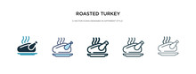 Roasted Turkey Icon In Different Style Vector Illustration. Two Colored And Black Roasted Turkey Vector Icons Designed In Filled, Outline, Line And Stroke Style Can Be Used For Web, Mobile, Ui
