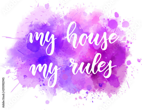 Stampa su Tela My house my rules lettering