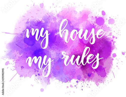 Cuadros en Lienzo My house my rules lettering