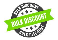 Bulk Discount Sign. Bulk Disco...