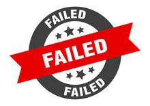 Failed Sign. Failed Black-red ...