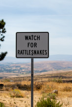 Watch For Rattlesnakes Sign Po...
