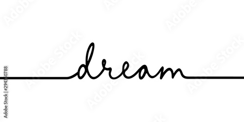 Dream - continuous one black line with word Fototapet