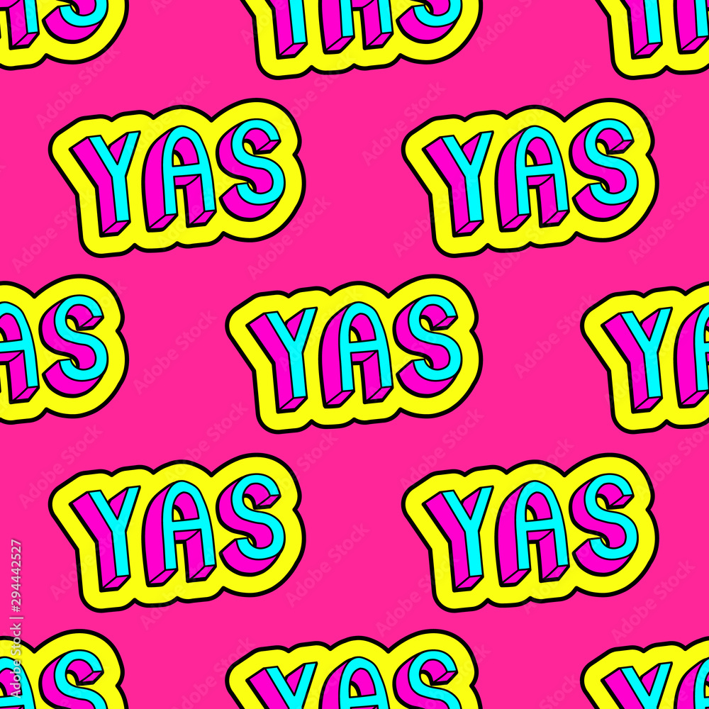 "Fototapeta Seamless pattern with patch badges with colorful slang words ""YAS."" Vector wallpaper in comic, cartoon style."
