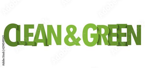 Obraz na plátně  CLEAN & GREEN green gradient vector typography banner