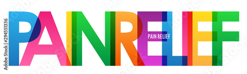 PAIN RELIEF colorful rainbow typography banner Wallpaper Mural