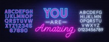 You Are Amazing Neon Lettering...
