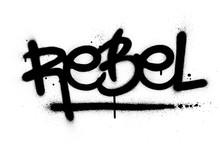 Graffiti Rebel Word Sprayed In...